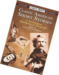 Classic American Short Stories : 17 Stories from Hawthorne