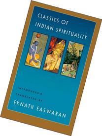 Classics of Indian Spirituality: the Bhagavad Gita,