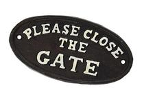 """Abbott Collection Black Oval """"Close The Gate"""" Plaque"""