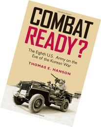 Combat Ready? : The Eighth U. S. Army on the Eve of the