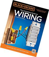 Black & Decker The Complete Guide to Wiring, Updated 6th