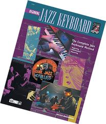 Complete Jazz Keyboard Method: Beginning Jazz Keyboard