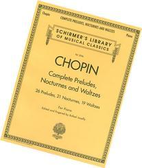 Complete Preludes, Nocturnes & Waltzes: 26 Preludes, 21