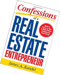Confessions of a Real Estate Entrepreneur: What It Takes to