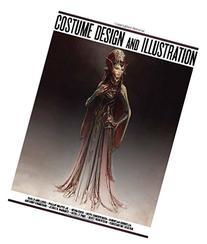 Costume Design & Illustration: for Film, Video Games and