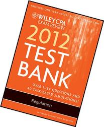 Wiley CPA Exam Review 2012 Test Bank 1 Year Access,