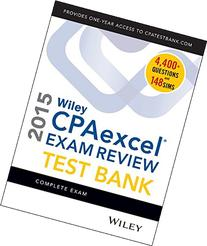 Wiley CPAexcel Exam Review 2015 Test Bank: Complete Exam