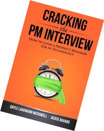 Cracking the PM Interview: How to Land a Product Manager Job