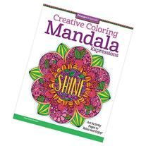 Creative Coloring Mandala Expressions: Art Activity Pages to