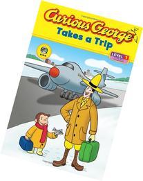 Curious George Takes a Trip