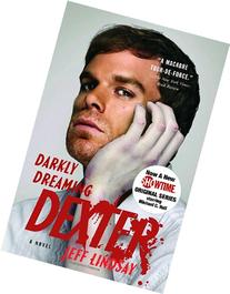 Darkly Dreaming Dexter: Dexter Morgan