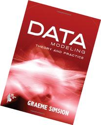 Data Modeling: Theory and Practice