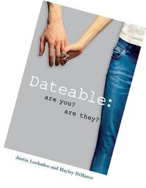 Dateable: Are You? Are They