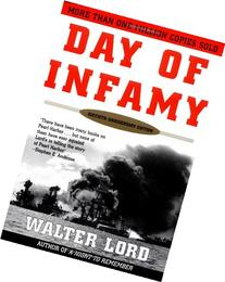 Day of Infamy, 60th Anniversary: The Classic Account of the