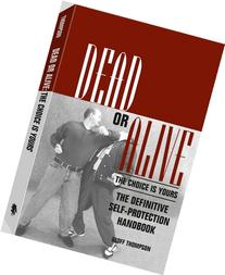 Dead Or Alive: The Choice Is Yours: The Definitive Self-