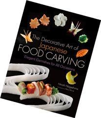 The Decorative Art of Japanese Food Carving: Elegant
