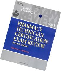 Delmar's Pharmacy Technician Certification Exam Review