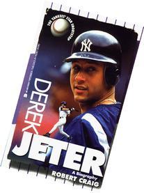 Derek Jeter: A Biography