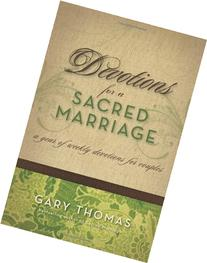 Devotions for a Sacred Marriage: A Year of Weekly Devotions