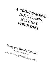 A Professional Dietitian's Natural Fiber Diet: with a