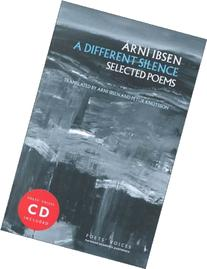 A Different Silence: Selected Poems