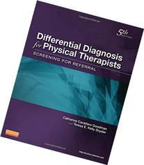 Differential Diagnosis for Physical Therapists: Screening