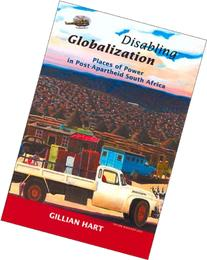 Disabling Globalization: Places of Power in Post-Apartheid