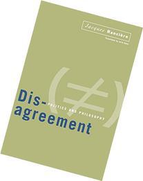 Disagreement: Politics And Philosophy