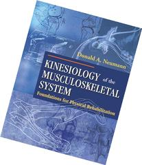 By Donald A. Neumann - Kinesiology of the Musculoskeletal