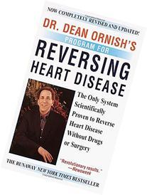 Dr. Dean Ornish's Program for Reversing Heart Disease: The