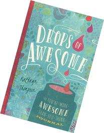 Drops of Awesome: The You're-More-Awesome-... Journal