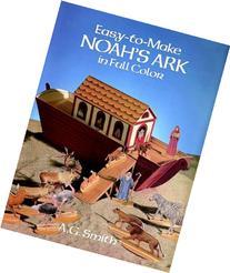 Easy-to-Make Noah's Ark in Full Color