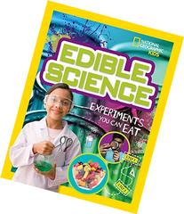 Edible Science: Experiments You Can Eat