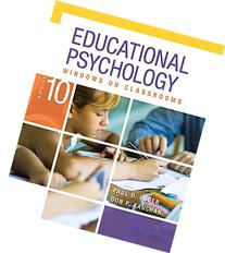Educational Psychology: Windows on Classrooms, Enhanced