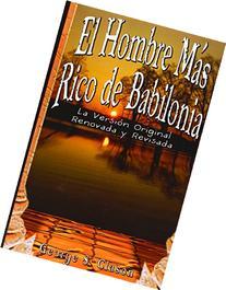 El Hombre Mas Rico de Babilonia: La Version Original