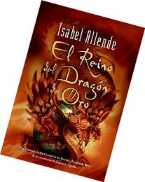 El Reino Del Dragon De Oro / the Kingdom of the Golden