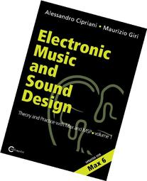 Electronic Music and Sound Design - Theory and Practice with