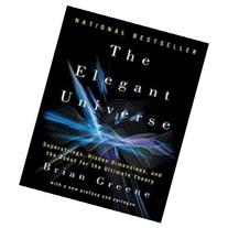 The Elegant Universe: Superstrings, Hidden Dimensions, and
