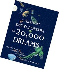 The Element Encyclopedia of 20,000 Dreams: The Ultimate A-Z