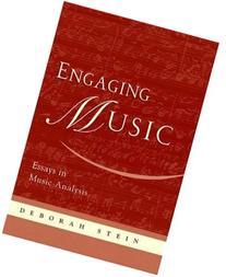 Engaging Music: Essays in Music Analysis