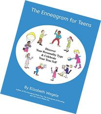 The Enneagram for Teens: Discover Your Personality Type and