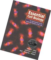 Essential Cell Biology: An introducton to the Molecular