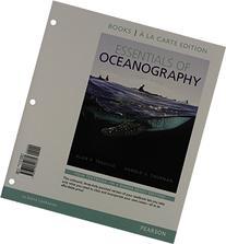 Essentials of Oceanography, Books a la Carte Edition