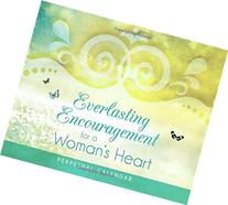 Everlasting Encouragement for a Woman's Heart Perpetual