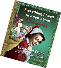 Everything I Need to Know About Christmas I Learned From a