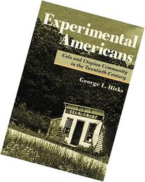 Experimental Americans: Celo and Utopian Community in the