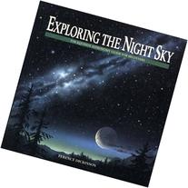 Exploring the Night Sky : The Equinox Astronomy Guide for