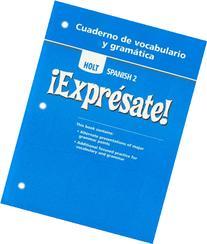 Expresate: Level 2 - Cuaderno de vocabulario y gramatica