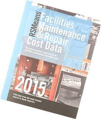 Rsmeans Facilities Maintenance & Repair 2015