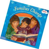 Families Change: A Book for Children Experiencing